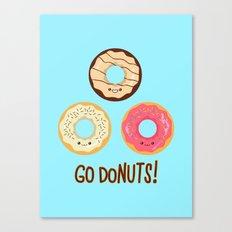 Go doNUTS! Canvas Print