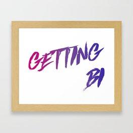 Getting Bi Framed Art Print