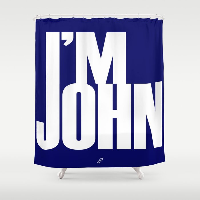 I'M JOHN (blue) Shower Curtain