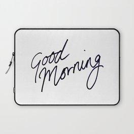 Good Morning! Laptop Sleeve