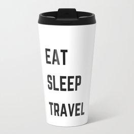EAT SLEEP TRAVEL Travel Mug