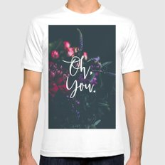 Oh, You. Mens Fitted Tee White MEDIUM