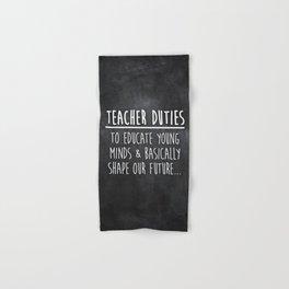 Teacher Duties Hand & Bath Towel