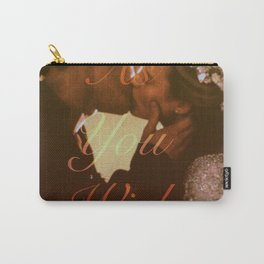 """As You Wish (""""The Princess Bride"""" 1987) Carry-All Pouch"""