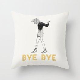 Bye Bye Throw Pillow