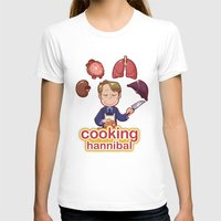 cooking T-shirts featuring Cooking Hannibal by Sabrina Cotugno