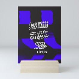 The Creeps Mini Art Print