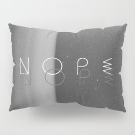 Nope Pillow Sham