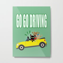 GO GO DRIVING Metal Print