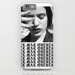Mal querer iPhone Case