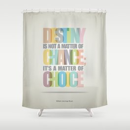 Lab No. 4 - Destiny Typographic Inspirational Quote print art Poster Shower Curtain