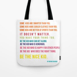 Be the nice kid #minimalism #colorful Tote Bag
