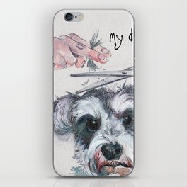 My dog groomer | By Sarah Cannon iPhone Skin