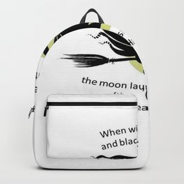 When Witches Are Riding Tis Near Halloween Backpack