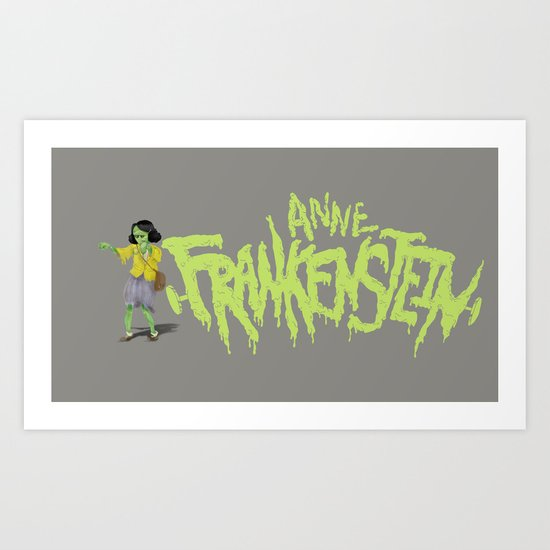 Anne Frankenstein Art Print