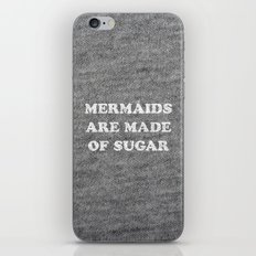 Mermaids Are Made of Sugar iPhone & iPod Skin