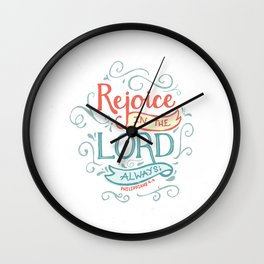 Rejoice in the Lord Wall Clock