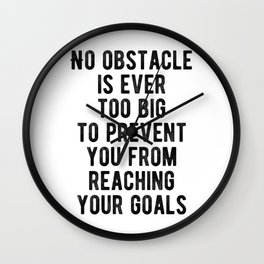 Motivational - No Obstacle is too big Wall Clock