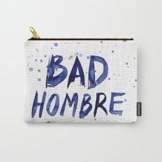 Bad Hombre Watercolor Art Carry-All Pouch