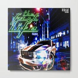 TheFastLife Metal Print