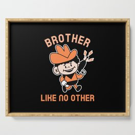 BROTHER LIKE NO OTHER Serving Tray