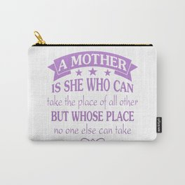 A Mother Carry-All Pouch