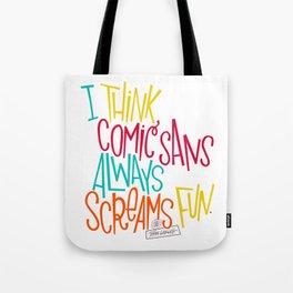 Fun Comic Sans Tote Bag