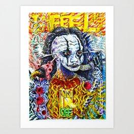 I FEEL PISSED OFF Art Print