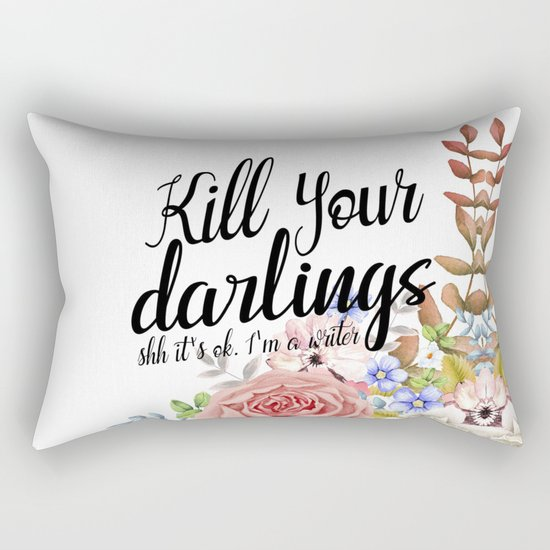 Kill Your Darlings Rectangular Pillow