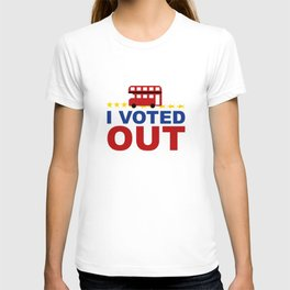 I Voted OUT T-shirt