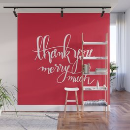 Thank You Merry Much - Red Wall Mural