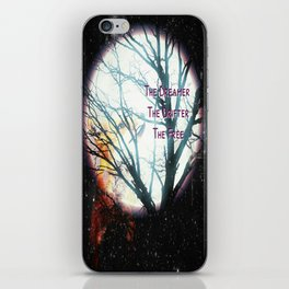 The Dreamer, The Drifter, The Free iPhone Skin