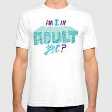 Am I an adult yet? Mens Fitted Tee White MEDIUM