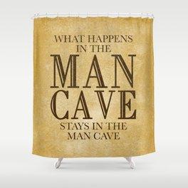 Man Cave Shower Curtain