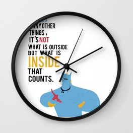 what is inside that counts.. wise words from a genie Wall Clock