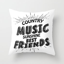 Country Music Sunshine And Best Friends Gift Throw Pillow