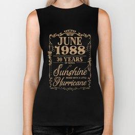 june 1988 30 years of being sunshine birthday t-shirts Biker Tank