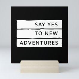 Adventure Typography Cool Saying Gift Mini Art Print