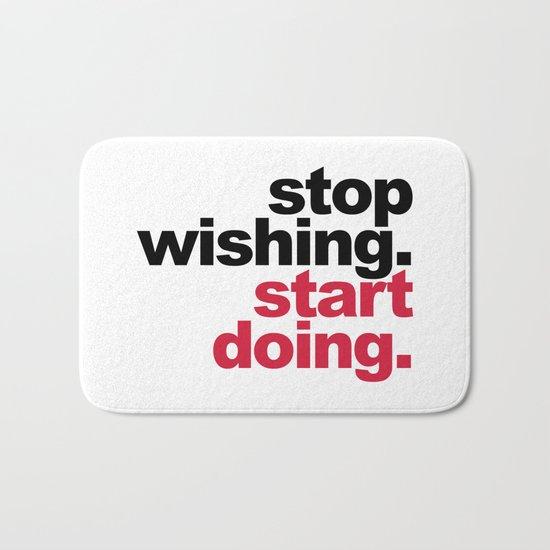 Start Doing Motivational Quote Bath Mat