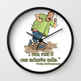 I can run a one minute mile! Wall Clock