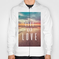 Valentines Day Ocean Sea Beach Water Clouds at Sunset - Live and Love Typography Hoody