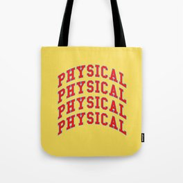 Let's get physical. 80s pop. Tote Bag