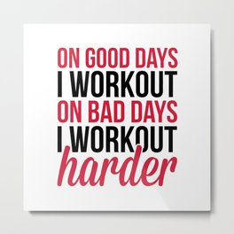 Workout Harder Gym Quote Metal Print