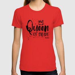 Queen of Shade T-shirt