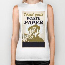 Vintage poster - I Need Your Waste Paper Biker Tank