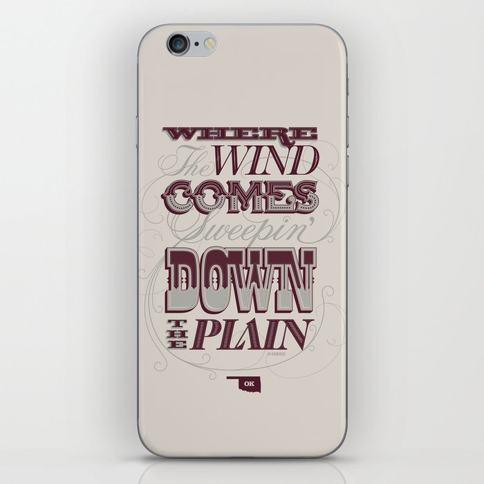 Sweepin' Down The Plain iPhone Skin