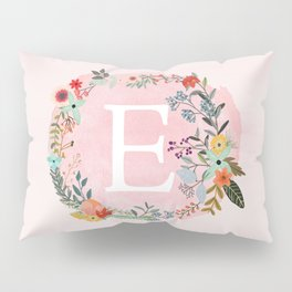 Flower Wreath with Personalized Monogram Initial Letter E on Pink Watercolor Paper Texture Artwork Pillow Sham