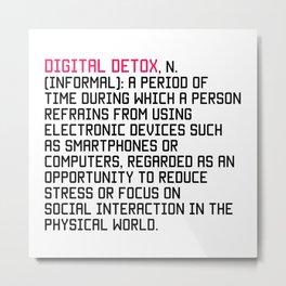 Digital Detox Metal Print