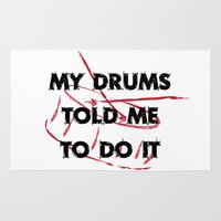 drums Area & Throw Rugs featuring My drums told me to do it by Black Oak ATX
