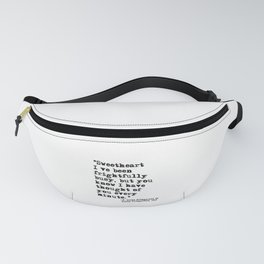 Thought of you every minute - Fitzgerald quote Fanny Pack